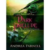 Dark Prelude (Kindle Edition)By Andrea Parnell