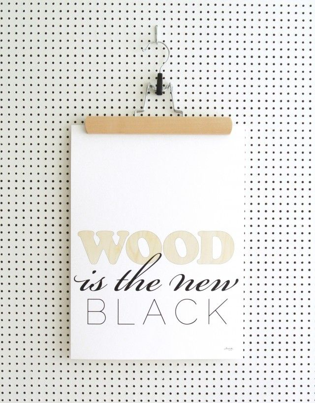 Wood is the new black - Poster by Ochform #nordicdesigncollective #ochform #wood #woodisthenewblack #knockonwood #knock #poster #prinst #black #art #illustration #wisdom #word #typography #wallart #swedishdesign #forest