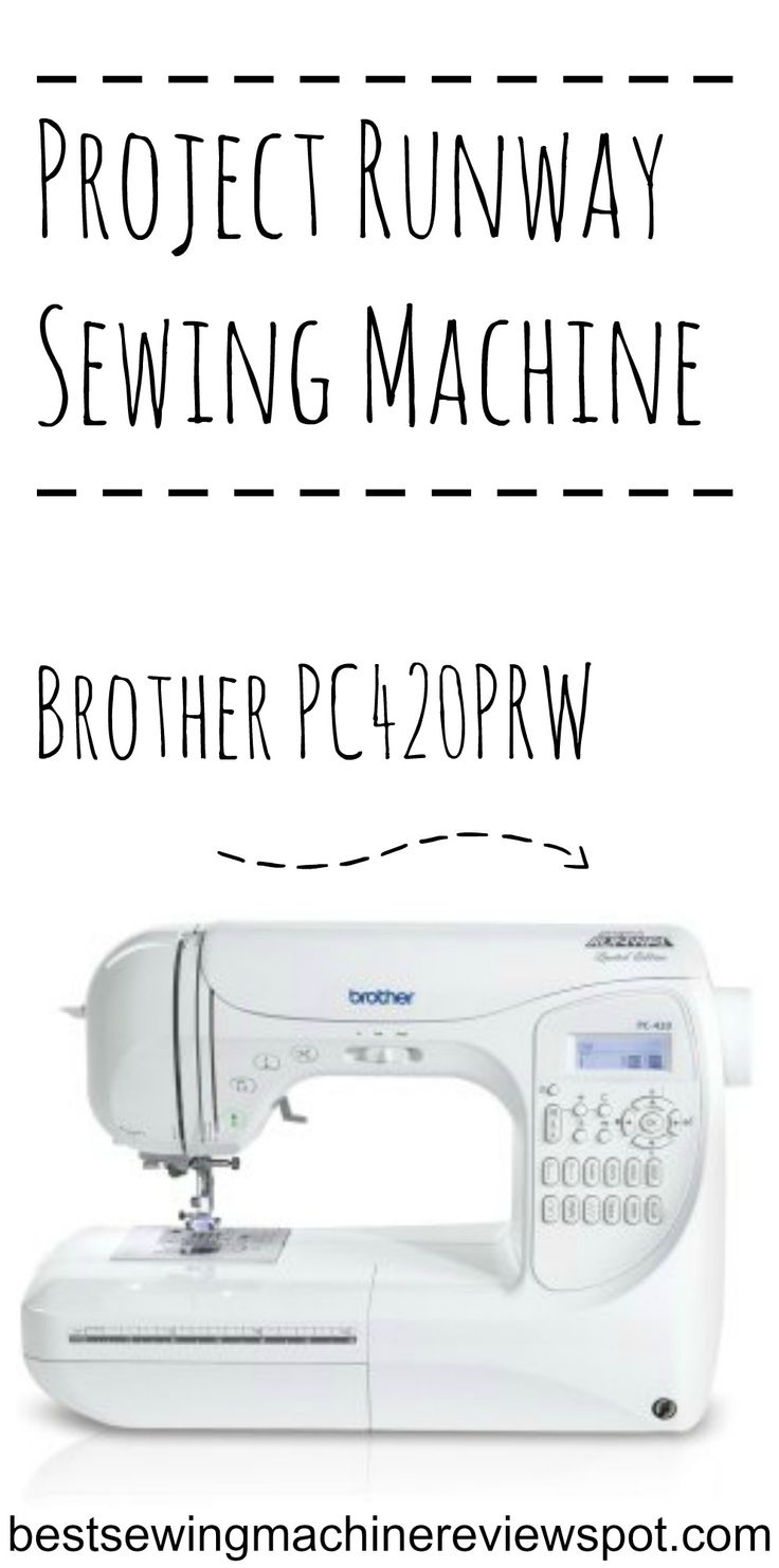 Project Runway Sewing Machine - Brother PC420PRW Find the Best Sewing Machines - Sewing Machine Reviews  http://bestsewingmachinereviewspot.com/brother-pc420prw-project-runway-sewing-machine-review/