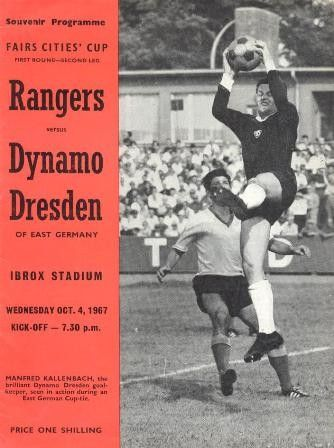 Rangers 2 Dynamo Dresden 1 (3-2 agg) in Sept 1967 at Ibrox. The programme cover for the Fairs Cup 1st Round, 2nd Leg.