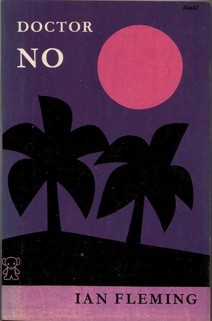 Doctor No, Ian Fleming. Designed by Dick Bruna