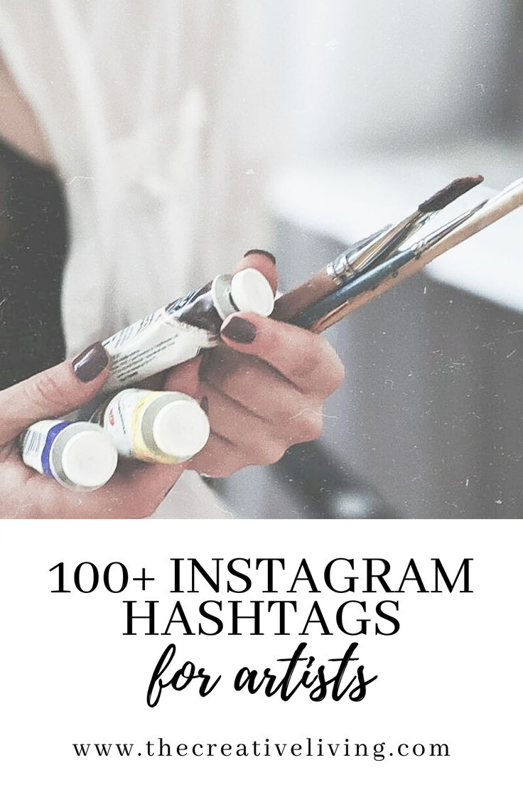 100 instagram hashtags for artists the creative living