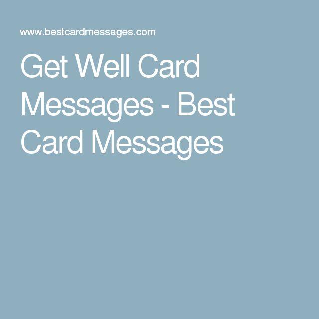best 25 get well card messages ideas on pinterest