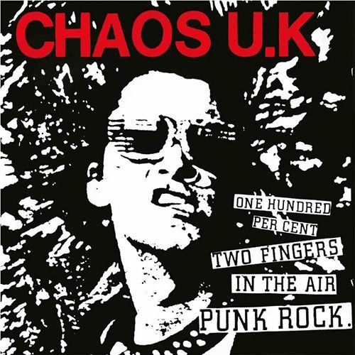 Chaos U.K. - One Hundred Per Cent Two Fingers In The Air Punk Rock on 180g LP (Backordered)