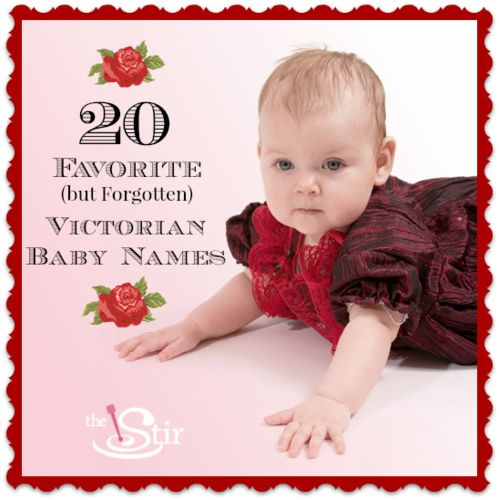 20 Forgotten Victorian Names to Put on Your Baby Name List | The Stir