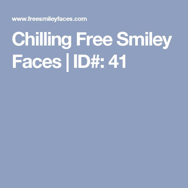 Chilling Free Smiley Faces | ID#: 41