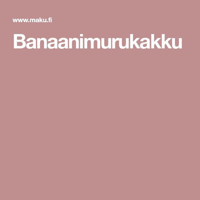 Banaanimurukakku