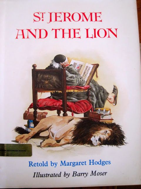 Good Books For Young Souls: A legend about a lion and St. Jerome (the patron saint of libraries and librarians).