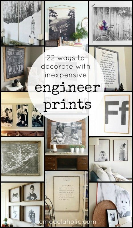 22 Ways To Decorate With Inexpensive Engineer Prints Large Black And White Though They Come In Color Too Real Mommy Stuff Pinterest