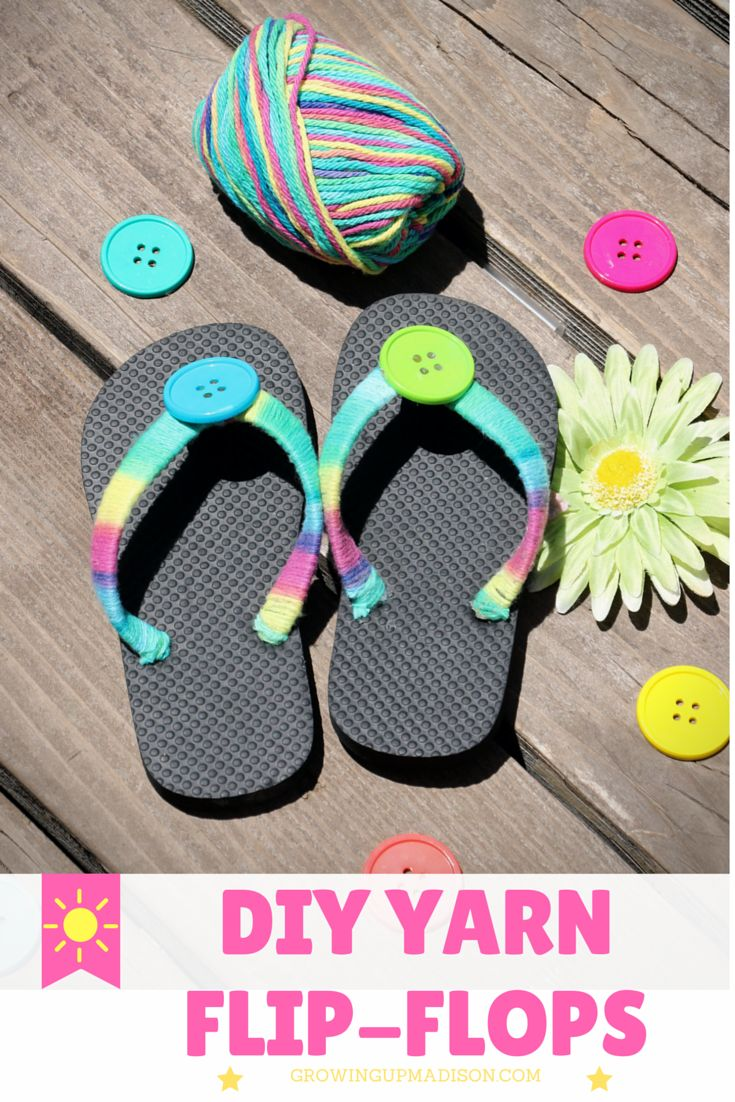 DIY Yarn Flip-Flops | Growing up Madison                                                                                                                                                     More