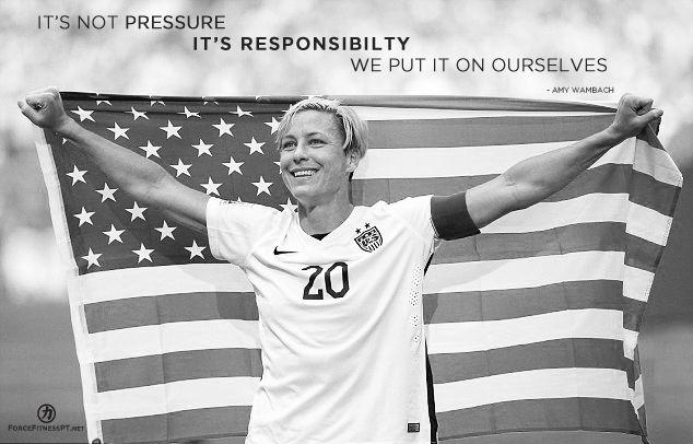 Amy Wambach, Soccer, Football, Women's Soccer, US Soccer, Pressure, Responsibility, Motivation, Fitness, Discipline, Focus, Force Fitness,