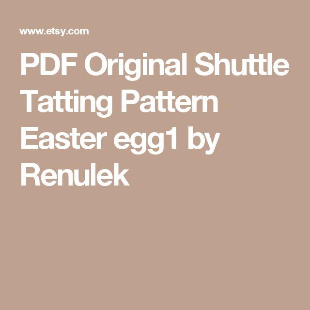 PDF Original Shuttle Tatting Pattern Easter egg1 by Renulek