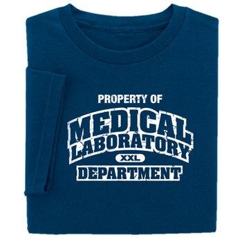 Property Of Medical Laboratory Department T-Shirt  Item # SH-6861