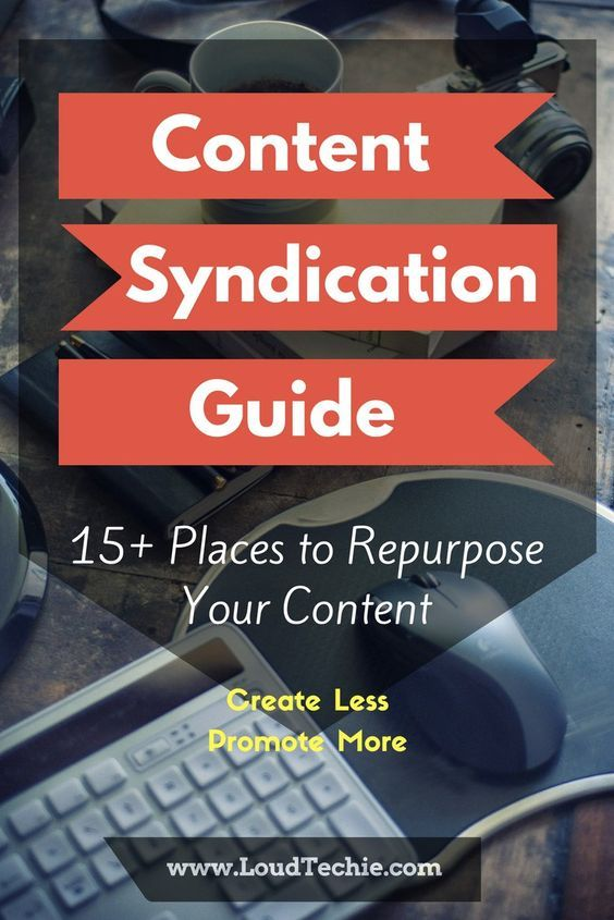 Content Syndication Guide - 15+ Places to Repurpose Your Content  #ContentRepurpose #ContentRepost #ContentSyndication #ContentMarketing #PlacesToRepurpose #RepurposeYourContent