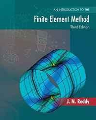 An Introduction to the Finite Element Method (Engineering Series) Hardcover ? Import 1 Jan 2005