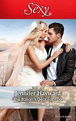 Mills & Boon : The Italian's Deal For I Do (Society Weddings Book 1) by Jennifer Hayward, http://www.amazon.com/dp/B00U6Y2IUU/ref=cm_sw_r_pi_dp_QhMbvb15WZFAY