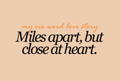 Miles apart, but close at heart.   mi amor   Pinterest   Miles apart, Love and Heart