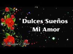 BUENAS NOCHES | MI AMOR LEE ESTE MENSAJE ANTES DE DORMIR 💖 DULCES SUEÑOS Y H…