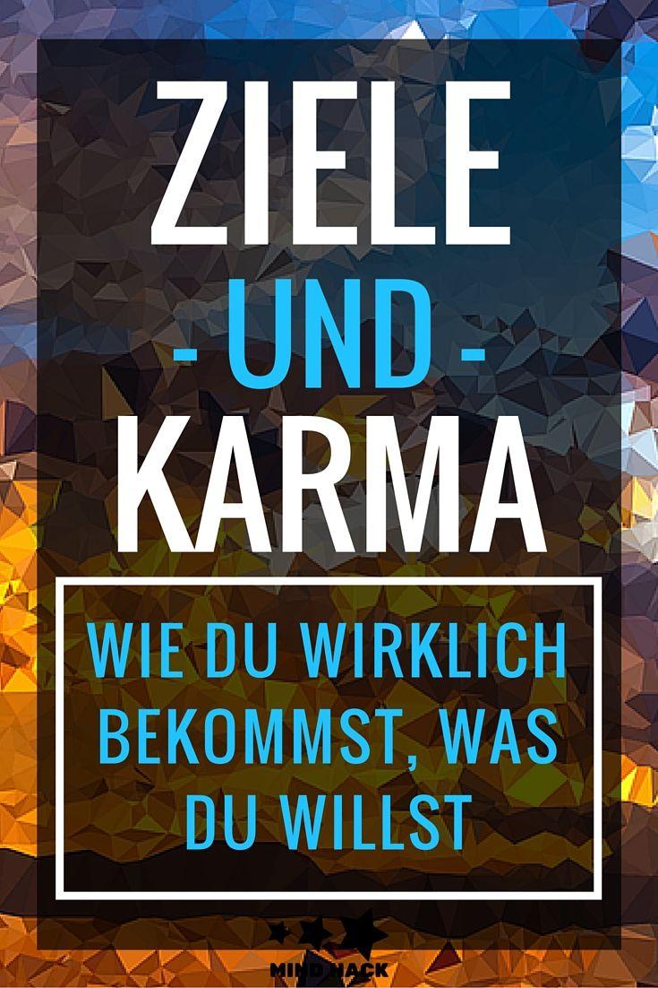 Ziele und Karma: Wie du wirklich bekommst, was du willst
