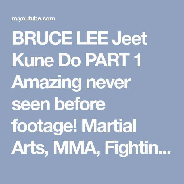 BRUCE LEE Jeet Kune Do PART 1 Amazing never seen before footage! Martial Arts, MMA, Fighting YouTube - YouTube