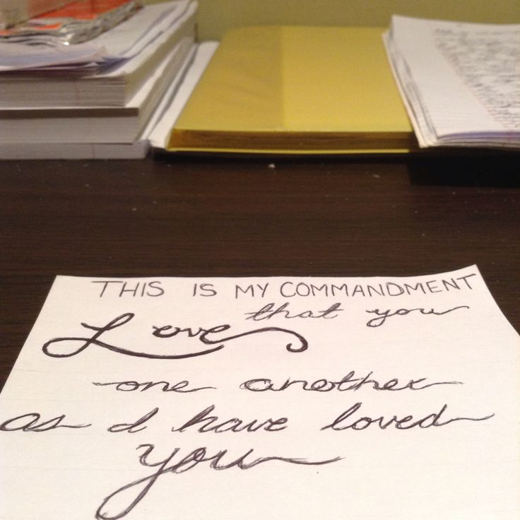 This is my commandment that you love one another as I have loved you