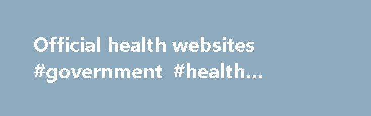 Official health websites #government #health #website http://health.remmont.com/official-health-websites-government-health-website/  This publication presents national estimates of drug-related visits to hospital emergency departments (EDs) for the calendar year 2011, based on data from the Drug Abuse Warning Network (DAWN). Also presented are comparisons of 2011 estimates with those for 2004, 2009, and 2010. DAWN is a public health surveillance system that monitors drug-related ED visits…
