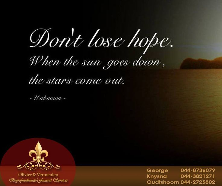 Don't lose hope. When the sun goes down, the stars come out. #OlivierVermeulen #Sunday #Motivation