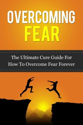 65 best speaking in public ebook images on pinterest public overcoming fear the ultimate cure guide on how to overcome fear forever fears fandeluxe Images