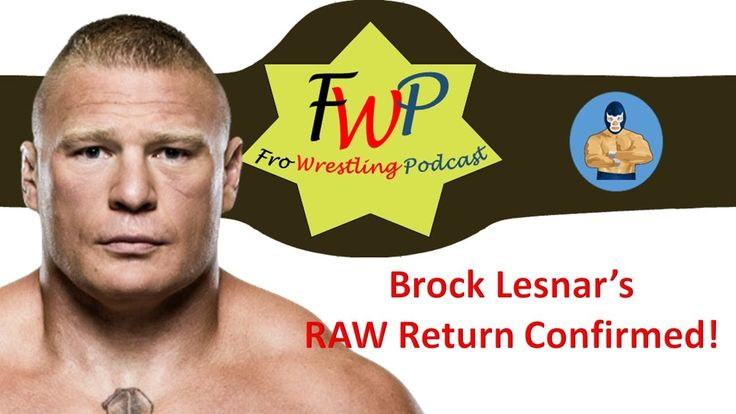 Goin Live - Brock Lesnar's RAW Return!