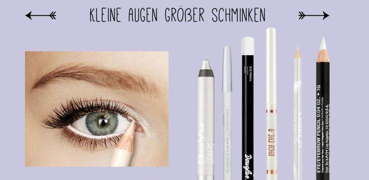 Augen schminken Tipps - kleine Augen