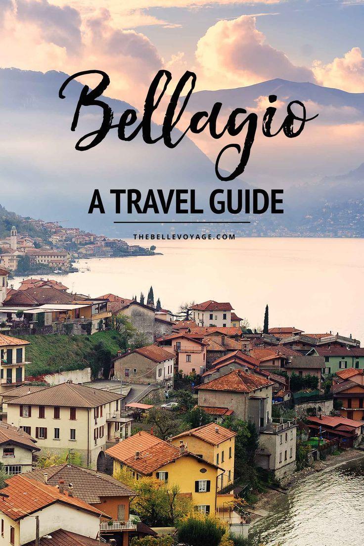 Bellagio Lake Como, Italy – A Travel Guide | Bellagio Italy Travel Guide | Lake Como Travel Guide | Bellagio Italy travel | Bellagio Lake Como food | What to see in Bellagio Italy | What to do in Bellagio Italy | Bellagio Italy vacation