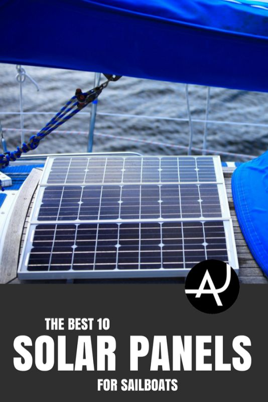 Best Solar Panels For Sailboats Of 2018 Sailing Life