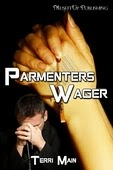 Parmenter's Wager. sci-fi short story by Terri Main. As always Terri explores moral dilemmas which are never clear cut. Cover again by Delilah Stephans for MuseItUp
