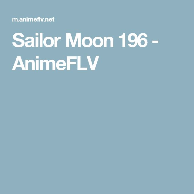 Sailor Moon 196 - AnimeFLV