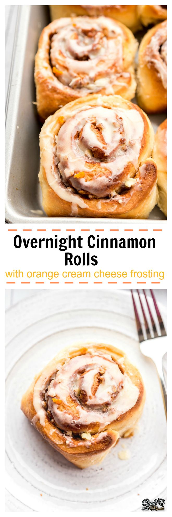 Overnight Cinnamon Rolls with Orange Cream Cheese Frosting - Do all ...