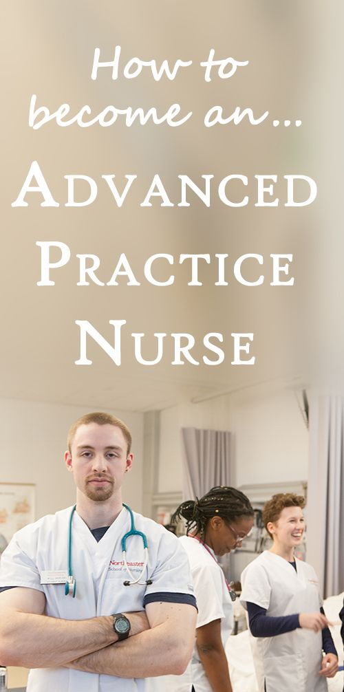 """""""How to Become an Advanced Practice Nurse."""""""