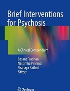 Brief Interventions for Psychosis: A Clinical Compendium free download by Basant Pradhan Narsimha Pinninti Shanaya Rathod (eds.) ISBN: 9783319305196 with BooksBob. Fast and free eBooks download.  The post Brief Interventions for Psychosis: A Clinical Compendium Free Download appeared first on Booksbob.com.