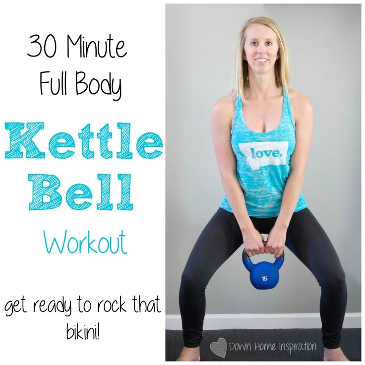 30 Minute Full Body Kettlebell Workout - Down Home Inspiration