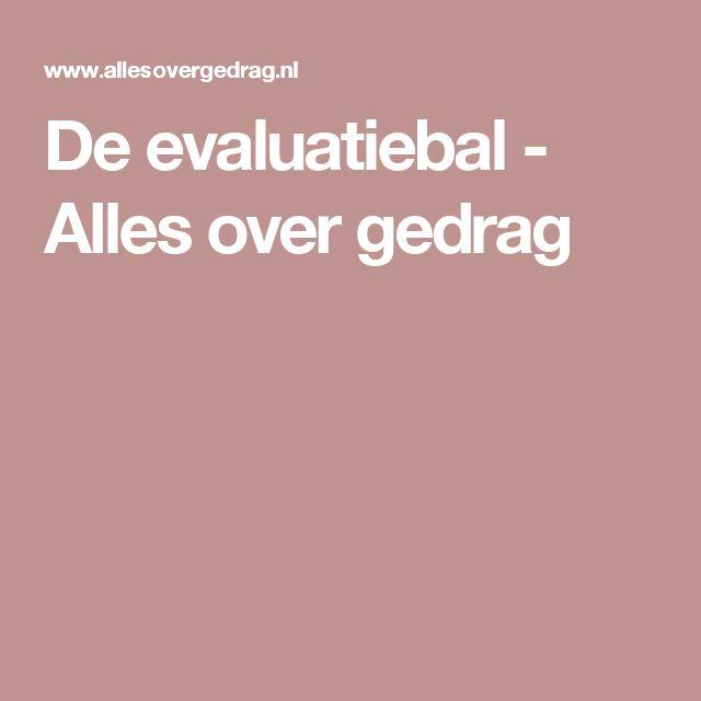 De evaluatiebal - Alles over gedrag