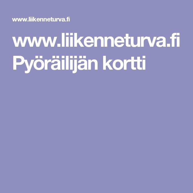 www.liikenneturva.fi Pyöräilijän kortti