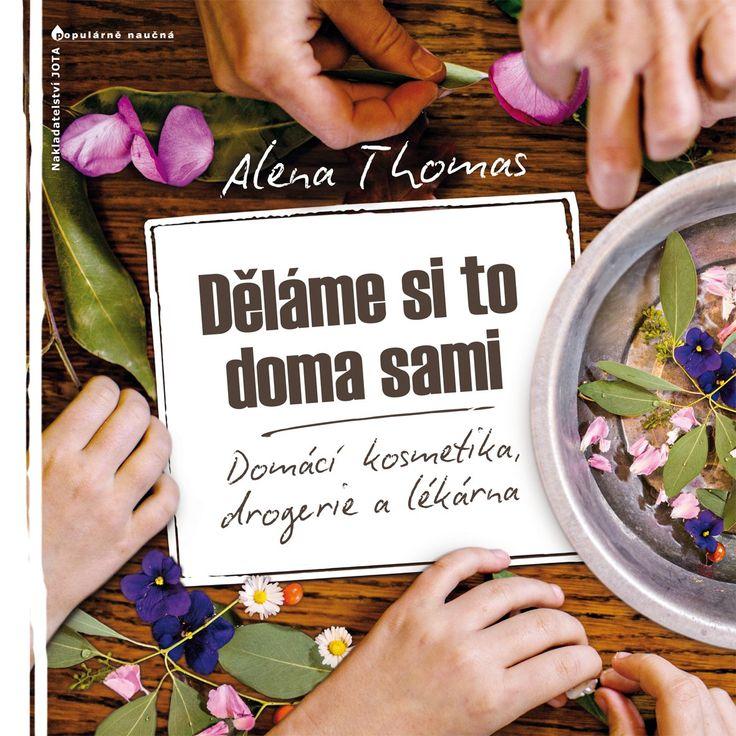 Thomas, A.: Děláme si to doma sami