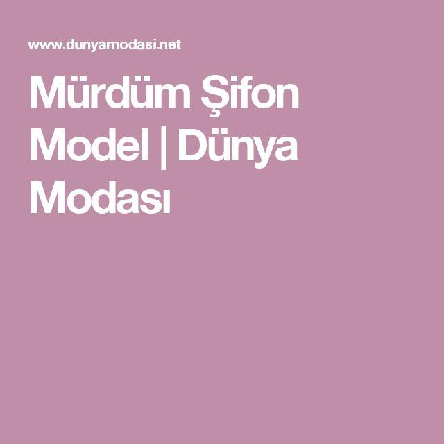 Mürdüm Şifon Model | Dünya Modası