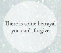 Some betrays are unforgivable