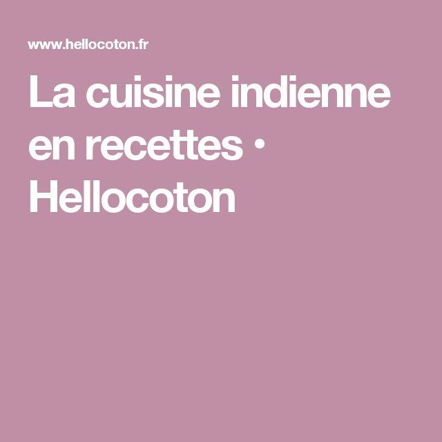 La cuisine indienne en recettes • Hellocoton