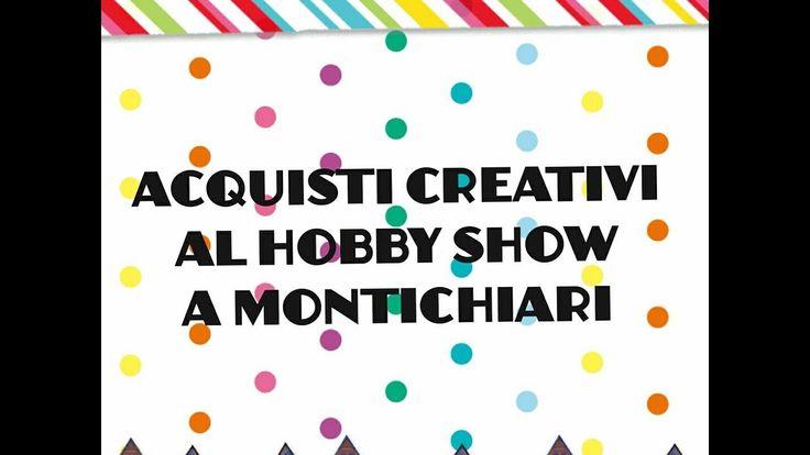 ACQUISTI HOBBY SHOW MONTICHIARI