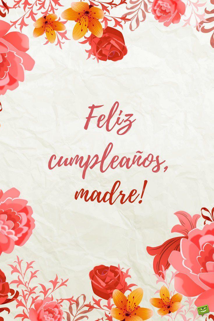Feliz cumpleaños mamá! Tarjetas, frases e ideas | Feliz