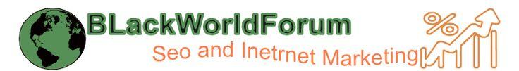 BlackWorldForum Seo and internet marketing