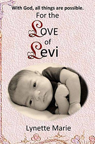For the Love of Levi: A Memoir by Lynette Marie   Seizures. Meningitis. Sepsis.  A newborns life hangs in the balance.  <br>Only threeweeksold, Levi was rushed by ambulance to a nearby childrens hospital, unresponsive.  His core temperature was down to 92 degrees.  No one knew what could be causing this devastating illness that seemed to come on so suddenly.  Through weeks in the ICU, a large part of which he spent in a coma, we prayed for Levi...