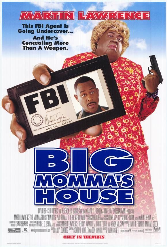 Big Momma's House , starring Martin Lawrence, Nia Long