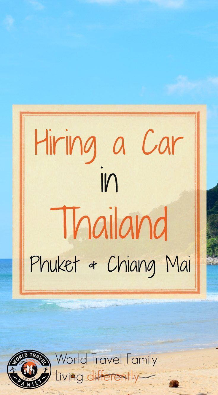Hiring a car in Thailand. Exploring more of Phuket, Chiang Mai and northern Thailand using a hire or rental car. Travel and family travel in Thailand. via @worldtravelfam/